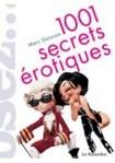 Guides Sexuels Librairie Erotique Loisirs Erotiques 1001 Secrets Erotiques
